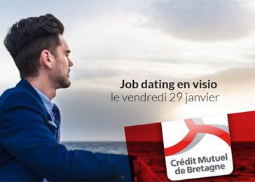 Job Dating Crédit Mutuel de Bretagne